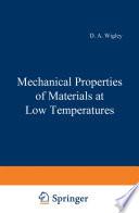 Mechanical Properties Of Materials At Low Temperatures Book PDF