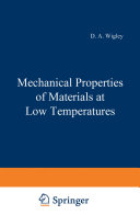 Mechanical Properties of Materials at Low Temperatures