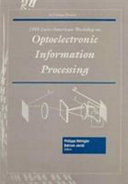 1999 Euro-American Workshop on Optoelectronic Information Processing