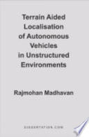 Terrain Aided Localisation of Autonomous Vehicles in Unstructured Environments