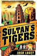 The Sultan's Tigers Pdf/ePub eBook