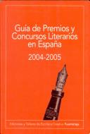 Guía de premios y concursos literarios en España 2004/05