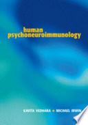 """""""Human Psychoneuroimmunology"""" by Kav Vedhara, Michael R. Irwin, Michael Irwin"""