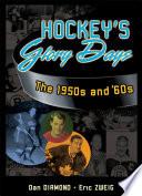 Hockey s Glory Days