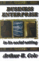 Business Enterprise in Its Social Setting