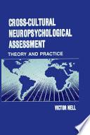 Cross-Cultural Neuropsychological Assessment