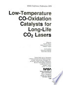 Low-Temperature CO-Oxidation Catalysts for Long-Life CO2 Lasers