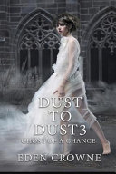 Dust to Dust 3