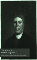 The Works of Samuel Hopkins  D D