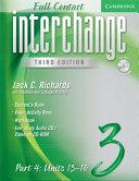 Interchange Third Edition Full Contact Level 3 Part 4 Units 13 16