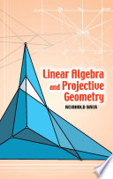 Linear Algebra and Projective Geometry