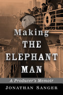Making The Elephant Man