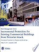 Incremental Protection For Existing Commercial Buildings From Terrorist Attack Providing Protection To People And Buildings Book PDF