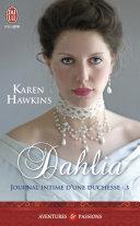 Journal intime d'une duchesse (Tome 3) - Dahlia