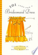 101 Uses for a Bridesmaid Dress