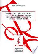Movilización contra educación para la ciudadanía y los derechos humanos. Castilla-la Mancha, Castilla y León y Madrid