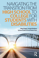 Navigating the Transition from High School to College for Students with Disabilities Pdf/ePub eBook