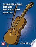 Beginner Cello Theory for Children  Book One