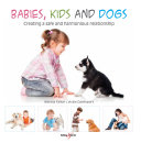 Babies  kids and dogs