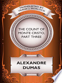 The Count of Monte Cristo  Part Three