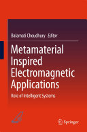 Metamaterial Inspired Electromagnetic Applications