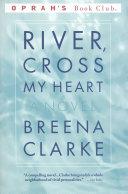 River  Cross My Heart Book