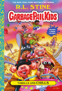 Thrills and Chills (Garbage Pail Kids Book 2) Pdf/ePub eBook