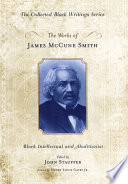 The Works of James McCune Smith Book
