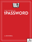 Take Control of 1Password  Second Edition