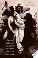 Women S Rights And Transatlantic Antislavery In The Era Of Emancipation Book