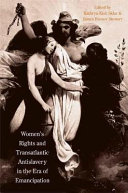Women's Rights and Transatlantic Antislavery in the Era of Emancipation ebook