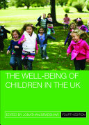The well-being of children in the UK (4th edition)