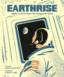 link to Earthrise : Apollo 8 and the photo that changed the world in the TCC library catalog