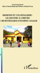 Missions et colonialisme: le Lesotho à l'heure du bicentenaire d'Eugène Casalis Pdf/ePub eBook
