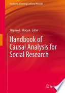 """Handbook of Causal Analysis for Social Research"" by Stephen L. Morgan"