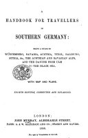 A Handbook for Travellers in Southern Germany      By John Murray III   Eighth edition  corrected and enlarged