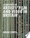 A History of Artists  Film and Video in Britain