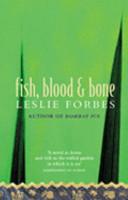 Fish  Blood and Bone