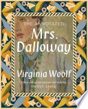 The Annotated Mrs  Dalloway