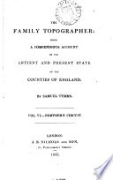 The Family Topographer The Antient And Present State Of The Counties Of England