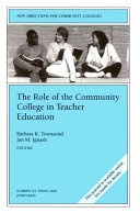 The Role of the Community College in Teacher Education
