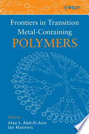 Frontiers in Transition Metal Containing Polymers Book