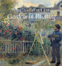 The History of Gardens in Painting