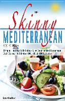 The Skinny Mediterranean Recipe Book  Healthy