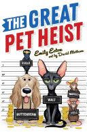 The Great Pet Heist Pdf/ePub eBook
