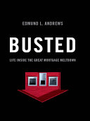 Busted: Life Inside the Great Mortgage Meltdown Pdf/ePub eBook
