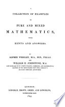 A Collection Of Examples In Pure And Mixed Mathematics With Hints And Answers By A Wrigley And W H Johnstone
