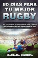 60 dias para tu mejor rugby