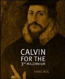 Calvin for the Third Millennium