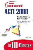 Sams Teach Yourself Act 2000 In 10 Minutes